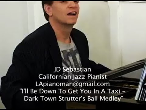 I'll Be Down To Get You In A Taxi / DarkTown Strutter's Ball (JD Sebastian)