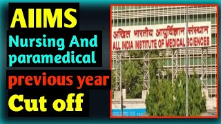 AIIMS nursing and Paramedical previous year cut off   AIIMS nursing exam date   admit card
