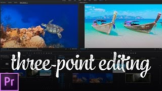 The FASTEST Way to Edit Video (Three-Point Editing) | Premiere Pro Tutorial | Educational