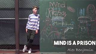 Alec Benjamin - Mind is Prison