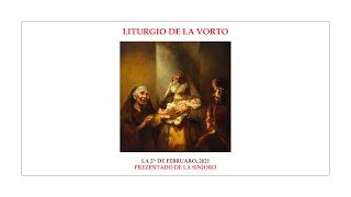 La Liturgio de la Vorto — Prezentado de la Sinjoro — 2.02.2021