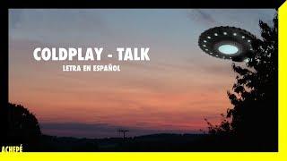 Coldplay - Talk | Letra en español e inglés
