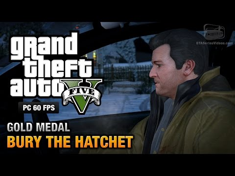 GTA 5 PC - Mission #57 - Bury the Hatchet [Gold Medal Guide