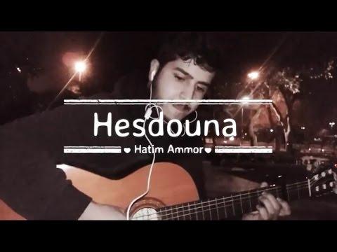 musique hatim ammor hasdouna