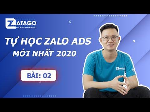 Bài 02: Hướng Dẫn Tạo Tài Khoản Quảng Cáo Zalo | Tự Học Zalo Ads 2020