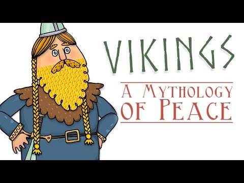 Vikings: A Mythology of Peace