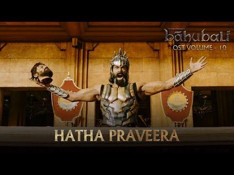 Baahubali OST - Volume 10 - Hatha Praveera | MM Keeravaani