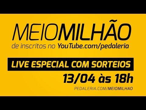LIVE 022 - Comemorando MEIO MILHÃO de inscritos no canal Pedaleria.