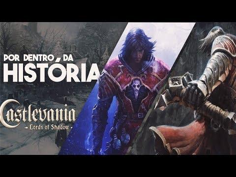 A HISTÓRIA DE CASTLEVANIA LORDS OF SHADOW