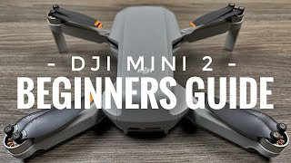 DJI Mini 2 Beginners Guide | Getting Ready For First Flight