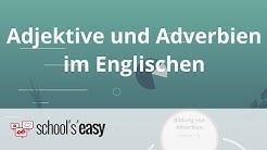 Adjektive und Adverbien im Englischen