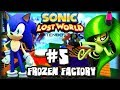 Sonic Lost World Nintendo 3DS Part 5 Frozen Factory Streamed on 12 23 13