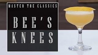 Master The Classics: Bee's Knees