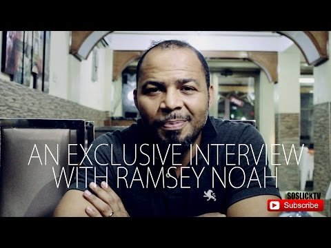 AN EXCLUSIVE INTERVIEW WITH RAMSEY NOAH