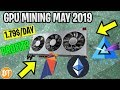 📈IS GPU MINING WORTH IT MAY 2019? -💸PROFITABLE INVESTMENT?