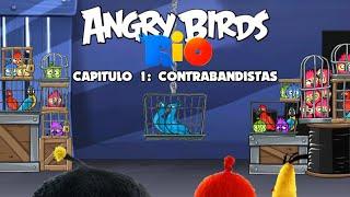 Angry Birds Rio (2021) capitulo 1: contrabandistas