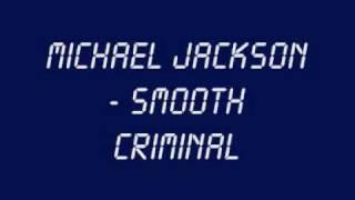Michael Jackson - Smooth Criminal (With Lyrics + HQ Sound)
