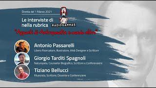 RADIO GAMMA 5 - Ospiti: Antonio Passarelli, Giorgio Tarditi Spagnoli e Tiziano Bellucci