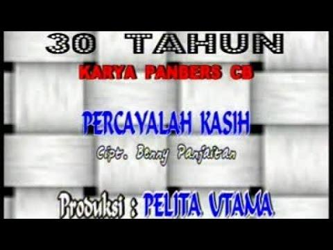 PANBERS - PERCAYALAH KASIH