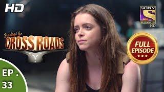 Zindagi Ke Crossroads | Full Episodes | Reality Show