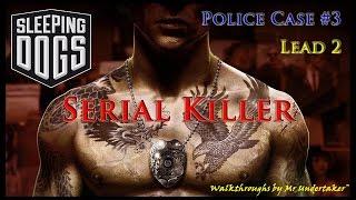 Sleeping Dogs [HD]  -  Police Case 3:  Serial Killer (Lead 2)
