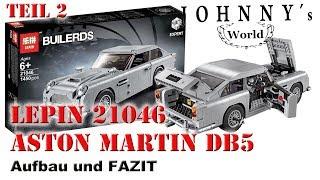 Teil 2 - Lepin 21046 Aston Martin DB5 - Aufbau und Fazit - Review in Deutsch