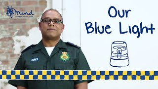 Our Blue Light - our emergency services deserve support