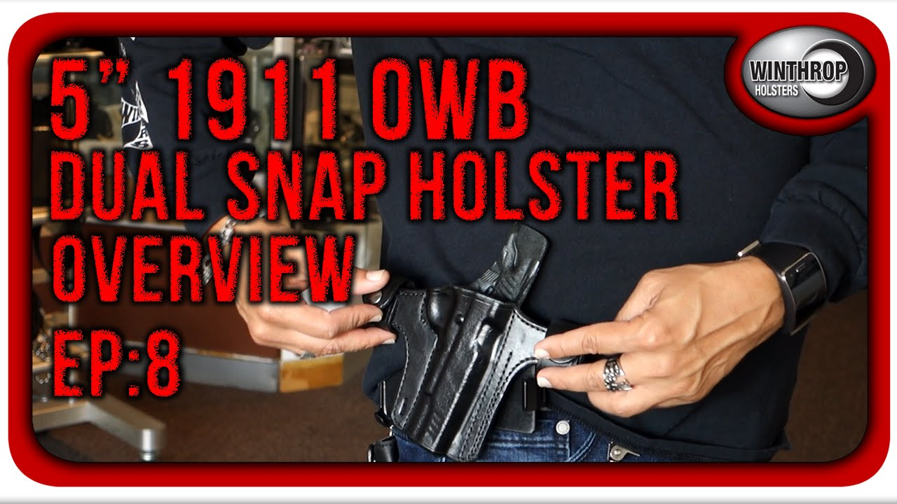 Winthrop Holsters 5 inch 1911 OWB Dual Snaps Leather Holster Overview