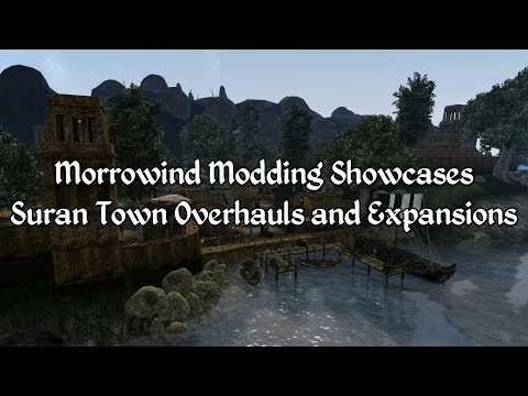 Morrowind Modding Showcases - Suran Town Expansions and Overhauls