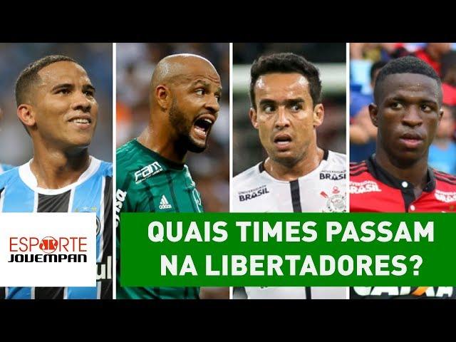 Os 7 brasileiros vão avançar na Libertadores? Veja DEBATE!