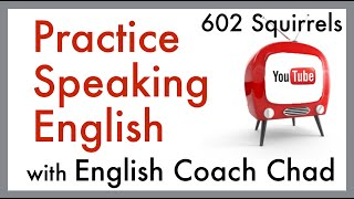 english coach chad practice paradise speaking english lesson