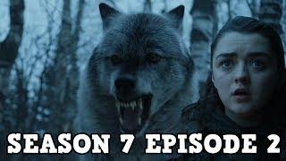 Game Of Thrones Season 7 Episode 2  Stormborn Preview Breakdown