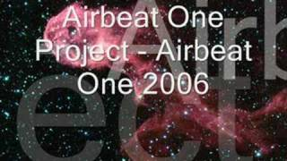 Airbeat One Project - Airbeat One 2006