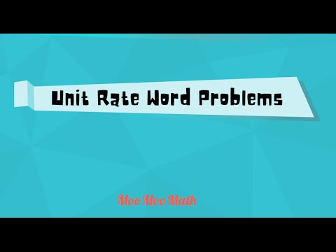 Unit Rate Word Problems Middle School Math Youtube