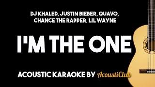 DJ Khaled - I'm the One ft Justin Bieber, Quavo, Chance the Rapper, Lil Wayne (Acoustic Karaoke)
