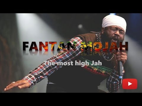 [lyrics] Fantan mojah _ The most high Jah