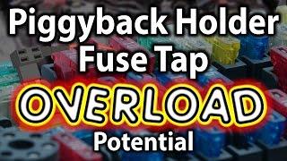 Piggyback Fuse Tap OVERLOAD warning - by VegOilGuy