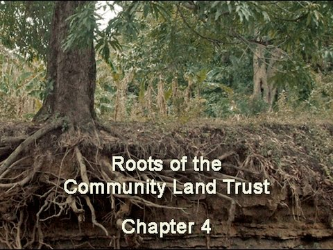 Chapter 4   Roots of the Community Land Trust
