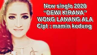 Wong Lanang aLa (dewi kirana 2020)