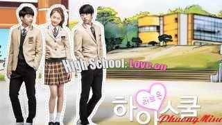 High School Love On OST 2014/ Nhạc phim Thiên thần biết yêu