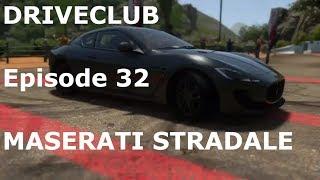 DRIVECLUB-Episode 32-(MASERATI STRADALE)