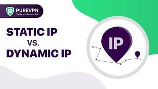 Static vs Dynamic IP Address -…