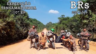 EXPEDIÇÃO TRANSAMAZÔNICA 2019 / BRs 230 - 319 / 10º EP