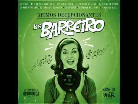 Los Barreiros - Ritmos Decepcionantes (Full Album)