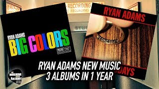 Ryan Adams New Music