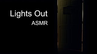 Lights Out | ASMR