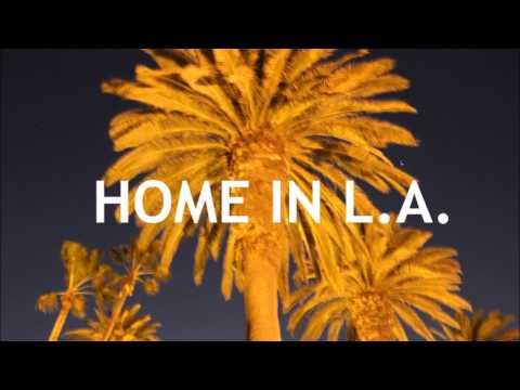 Home In L A - Rae