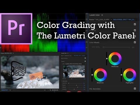 Adobe Premiere Pro CC 2017 - Lumetri Color Panel & Color Correction / Grading
