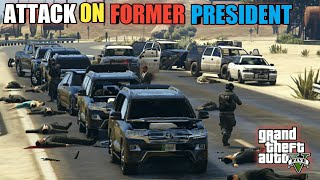GTA 5   High Level Security Protocol   Former President Died In Police Attack   Game Loverz
