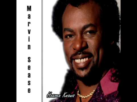 Marvin Sease - Heaven Knows